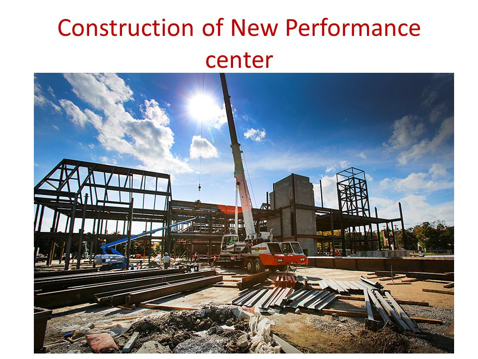 Construction of New Performance center