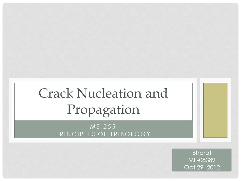 Propagation of Cleavage Cracks Two Approaches Griffith approach (Energy based) Inglis approach (Stress based)