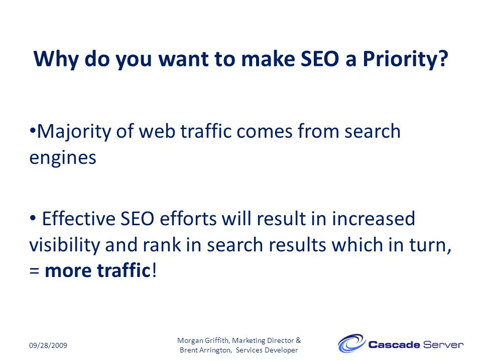 Why do you want to make SEO a Priority.