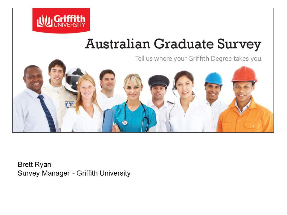 Brett Ryan Survey Manager - Griffith University