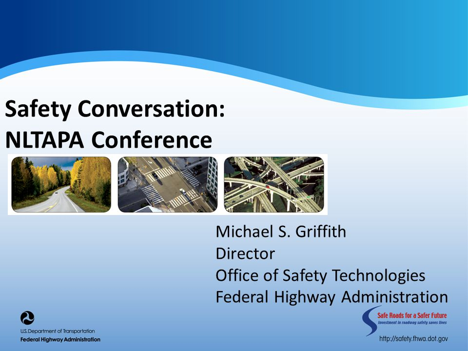 Safety Conversation: NLTAPA Conference Michael S.
