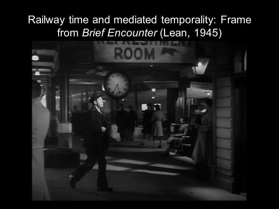 Railway time and mediated temporality: Frame from Brief Encounter (Lean, 1945)