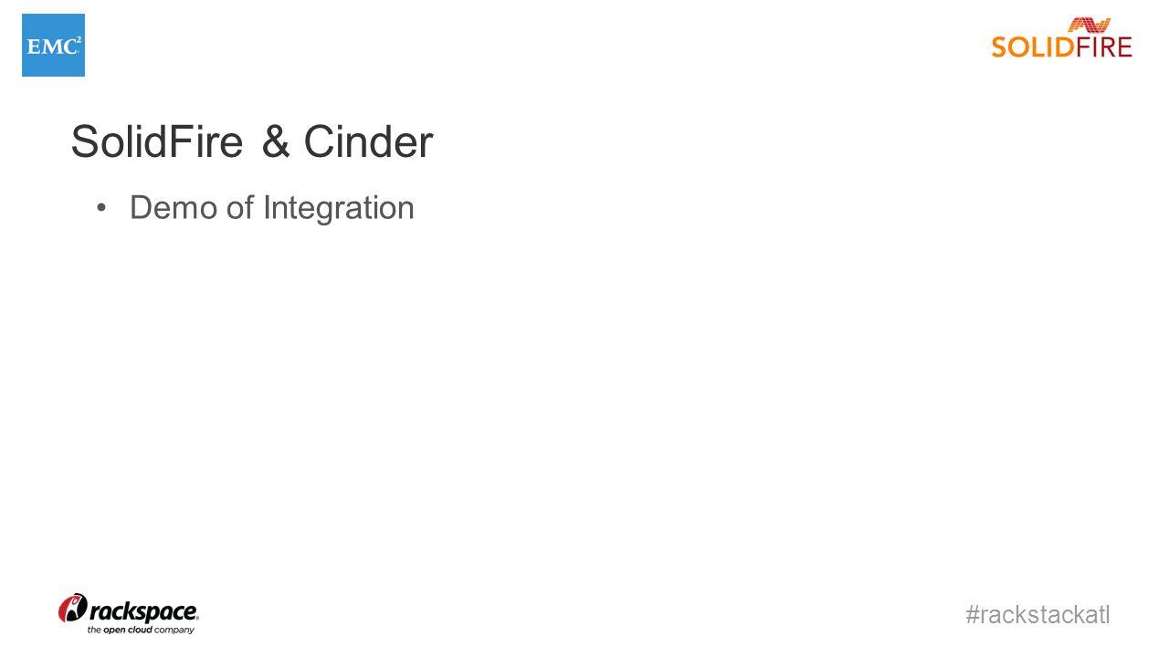 #rackstackatl SolidFire & Cinder Demo of Integration