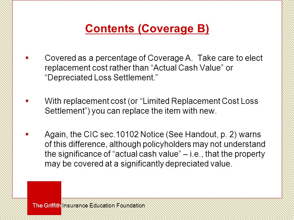 Contents (Coverage B)  Covered as a percentage of Coverage A.