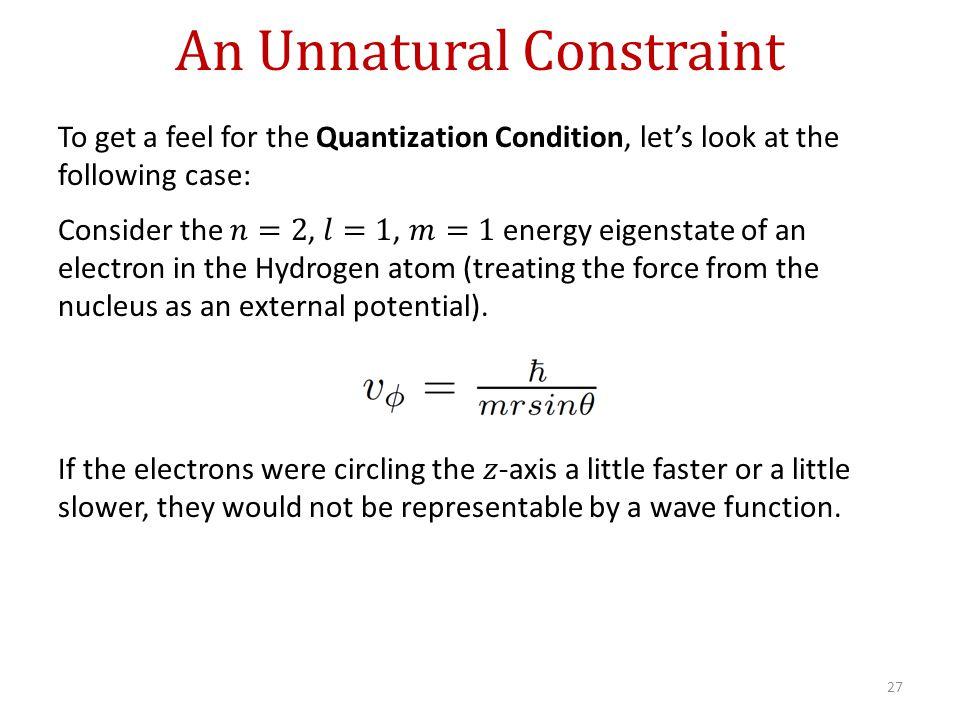 An Unnatural Constraint 27