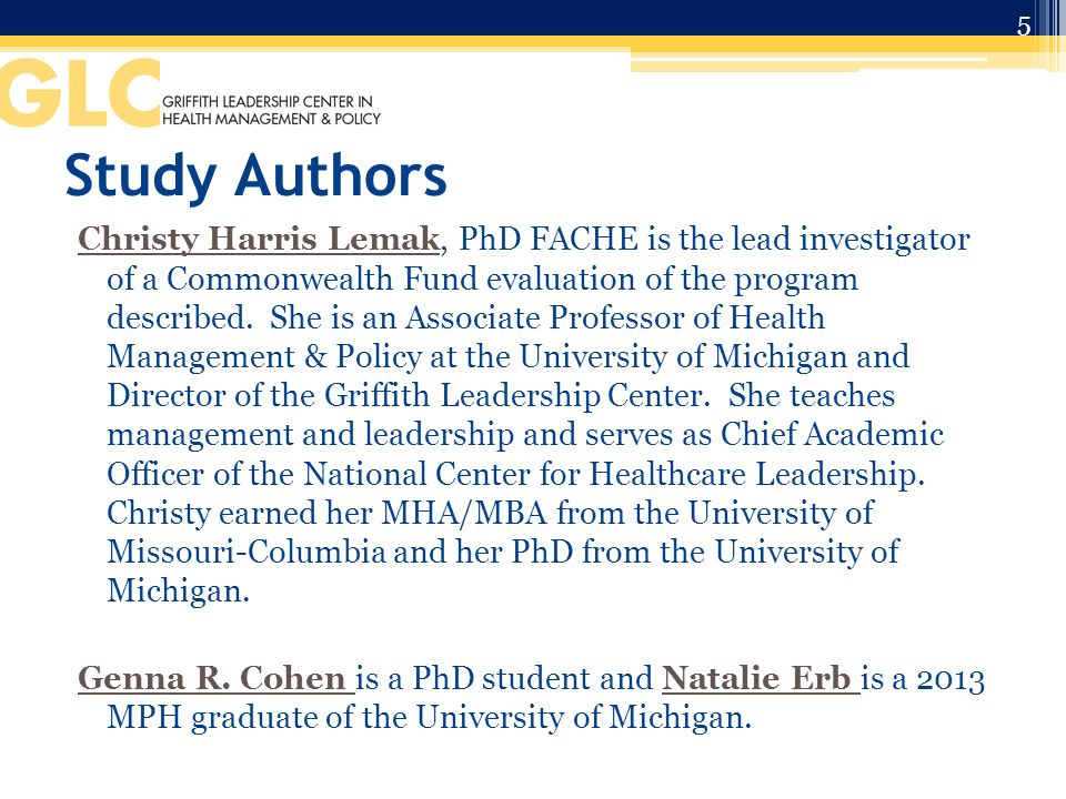 Study Authors Christy Harris Lemak, PhD FACHE is the lead investigator of a Commonwealth Fund evaluation of the program described.