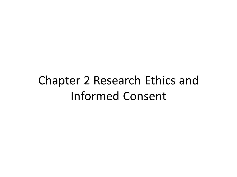 Chapter 2 Research Ethics and Informed Consent