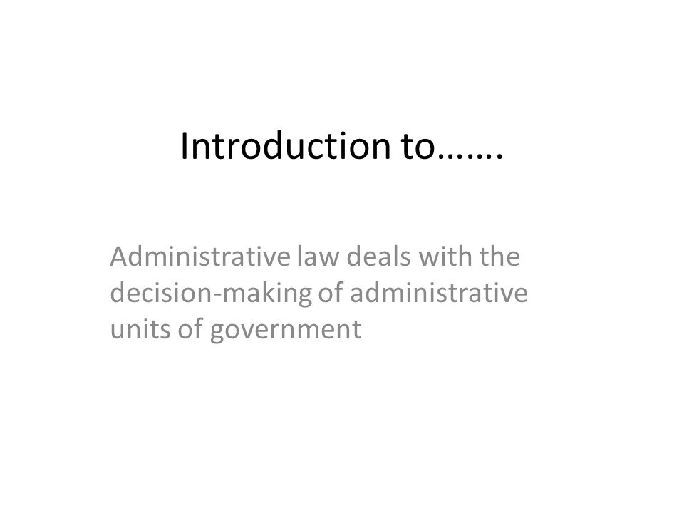Administrative law part of a national regulatory scheme in such areas as police law, international trade, manufacturing, environment, taxation etc.