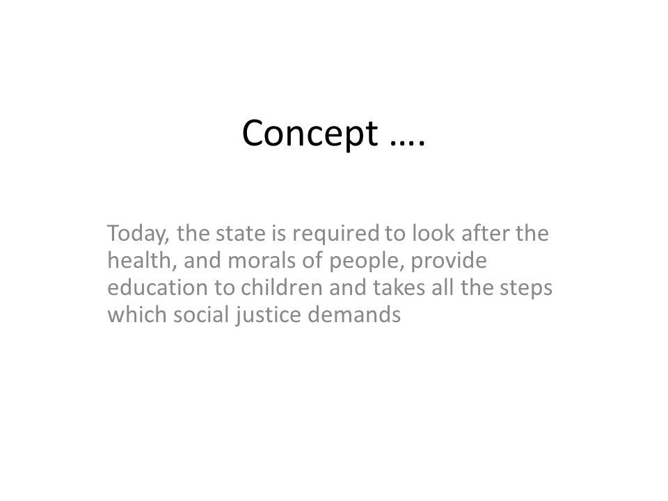 Concept …. Social development have widened the scope and ambit of administrative law