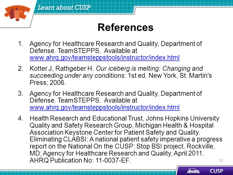 References 1.Agency for Healthcare Research and Quality, Department of Defense.
