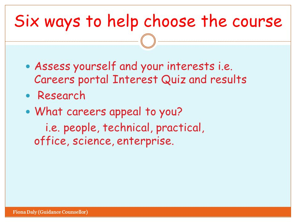Hints and Tips Do not include any course you have not researched thoroughly.
