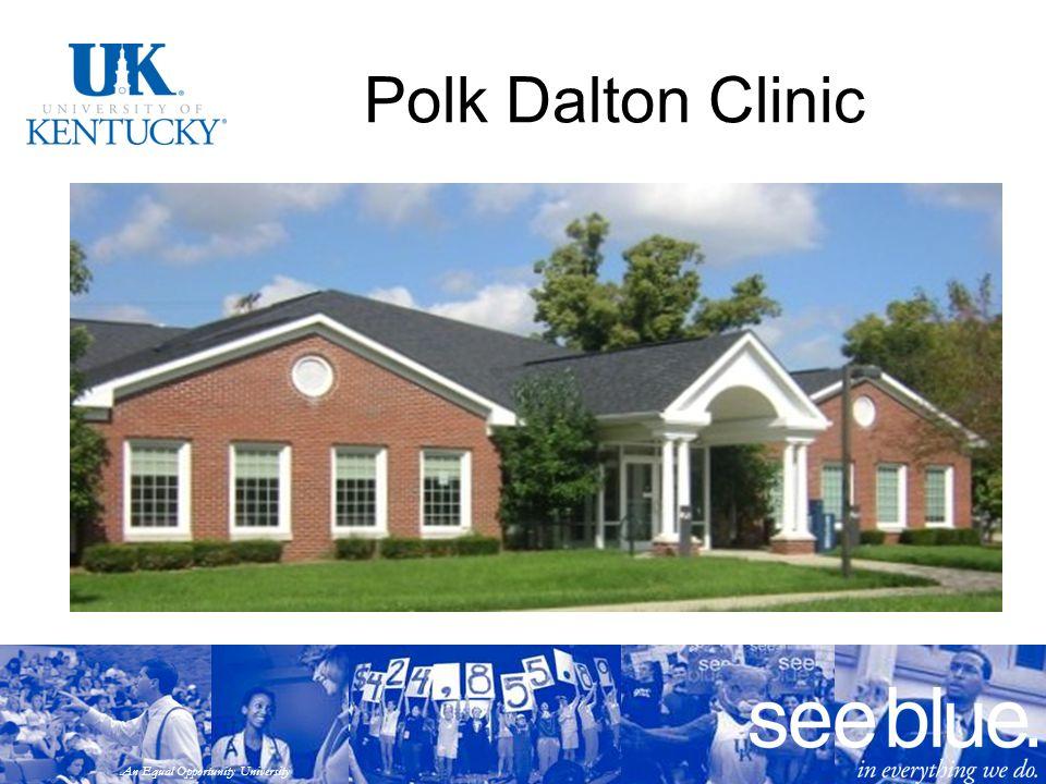 An Equal Opportunity University Polk Dalton Clinic