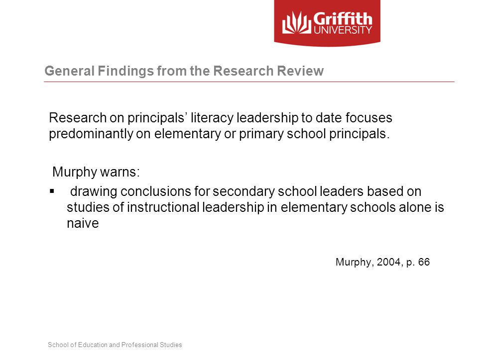 School of Education and Professional Studies Research on principals' literacy leadership to date focuses predominantly on elementary or primary school