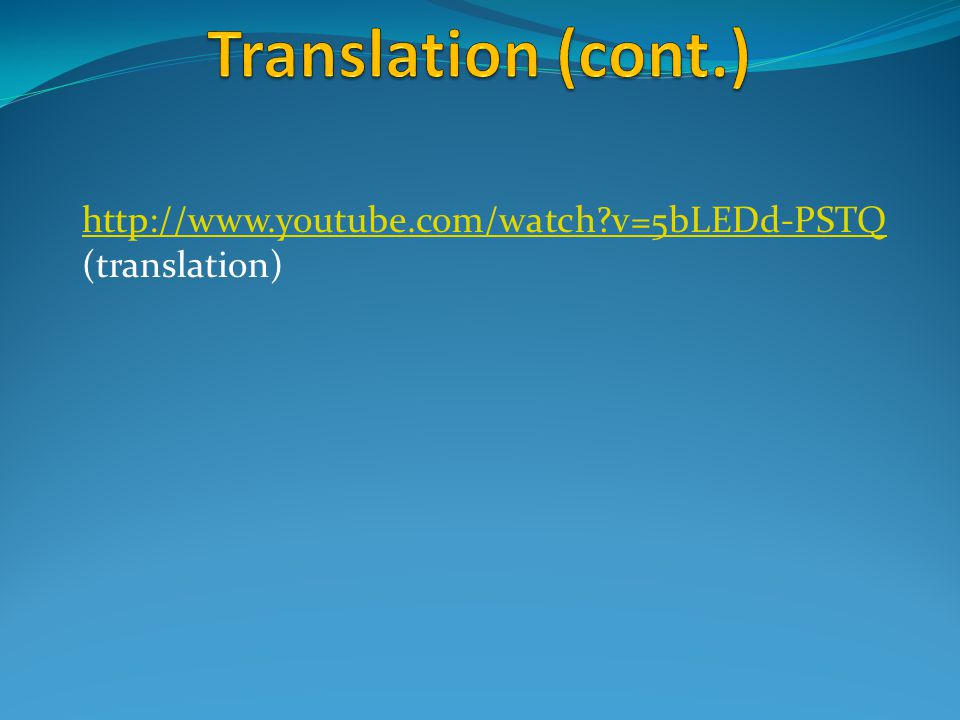 http://www.youtube.com/watch?v=5bLEDd-PSTQ (translation)