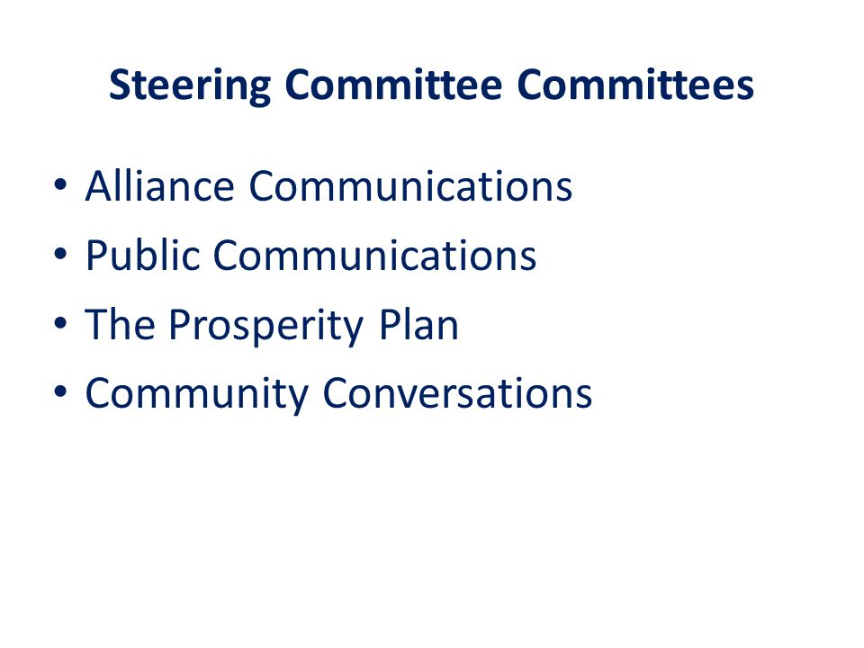 Steering Committee Committees Alliance Communications Public Communications The Prosperity Plan Community Conversations