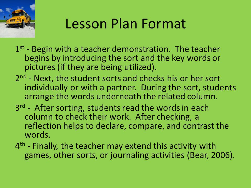 Lesson Plan Format 1 st - Begin with a teacher demonstration.