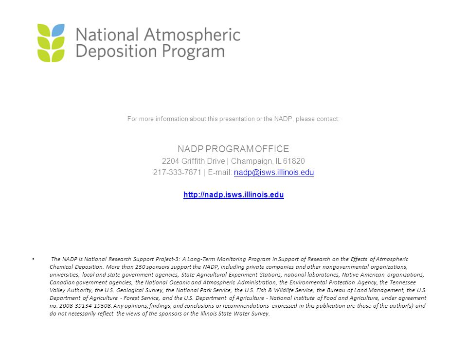 The NADP is National Research Support Project-3: A Long-Term Monitoring Program in Support of Research on the Effects of Atmospheric Chemical Depositi