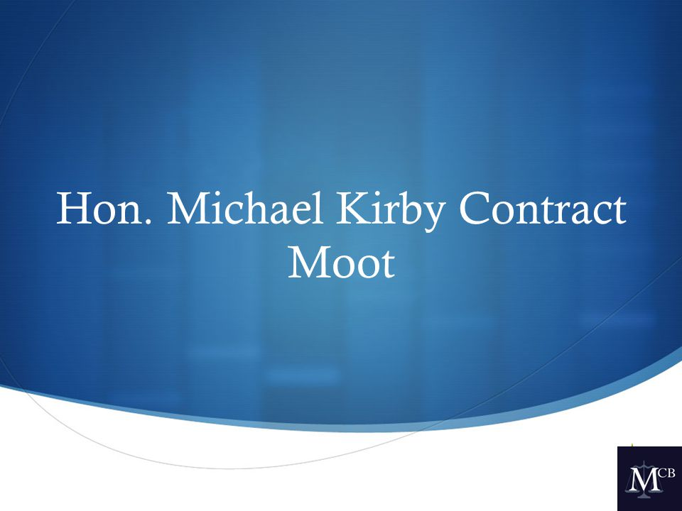  Hon. Michael Kirby Contract Moot