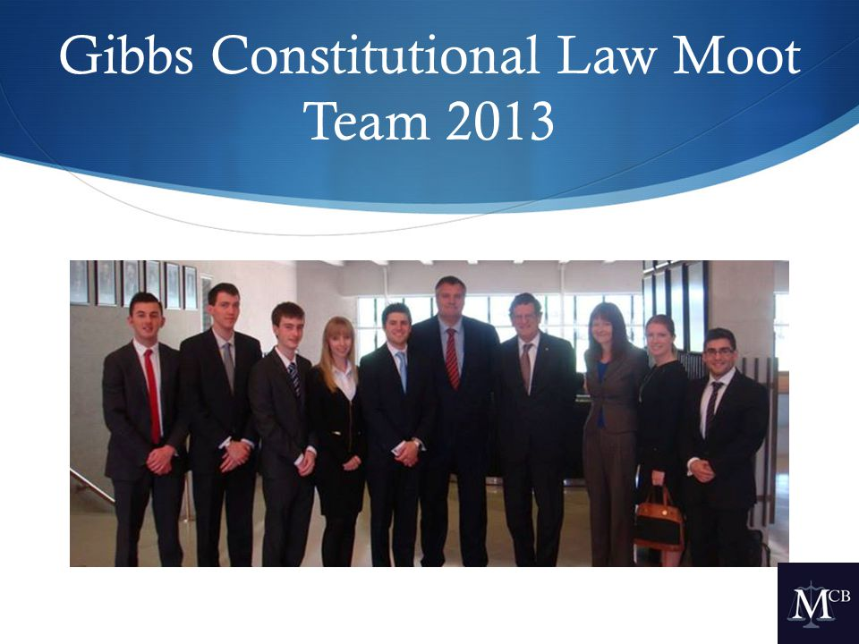 Gibbs Constitutional Law Moot Team 2013