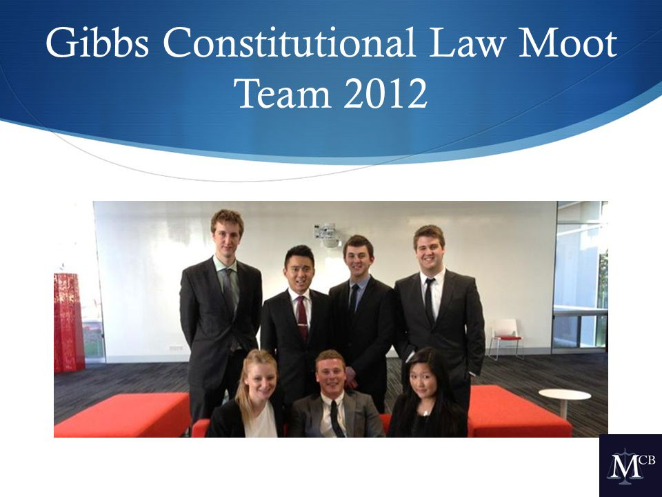 Gibbs Constitutional Law Moot Team 2012