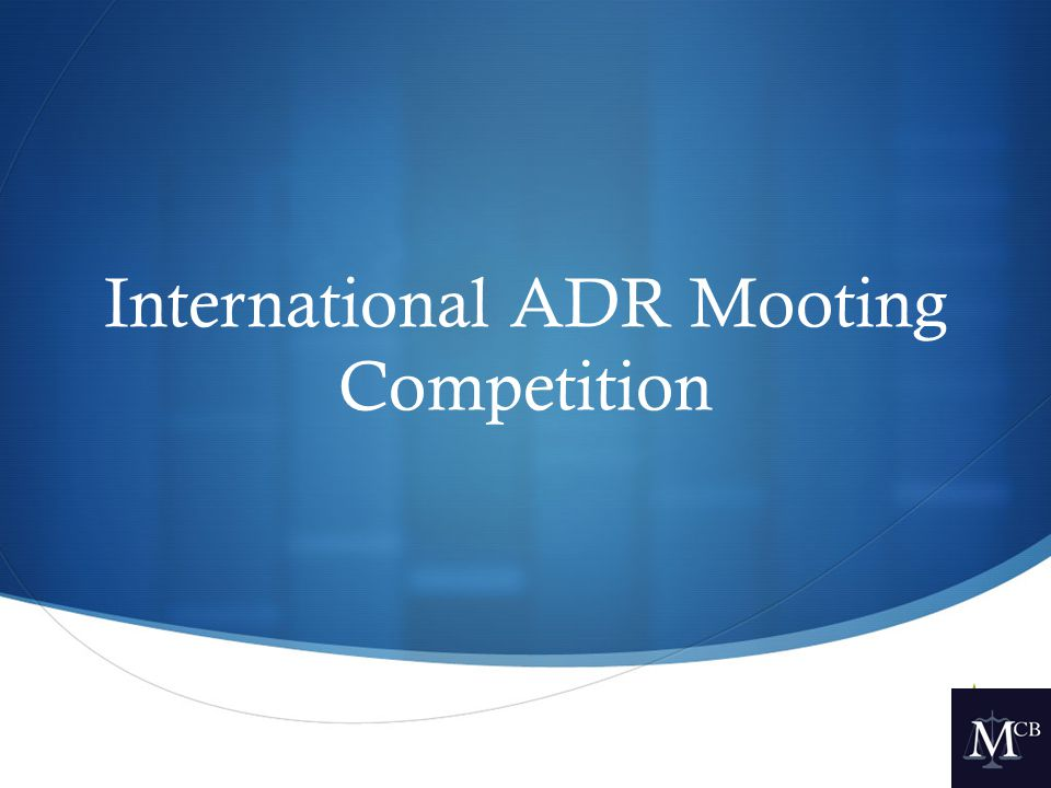  International ADR Mooting Competition