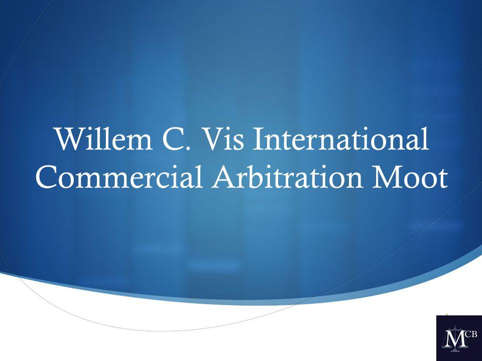  Willem C. Vis International Commercial Arbitration Moot