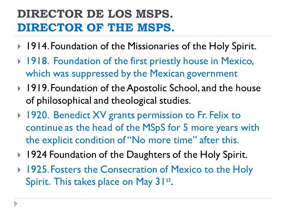 DIRECTOR DE LOS MSPS. DIRECTOR OF THE MSPS.  1914.