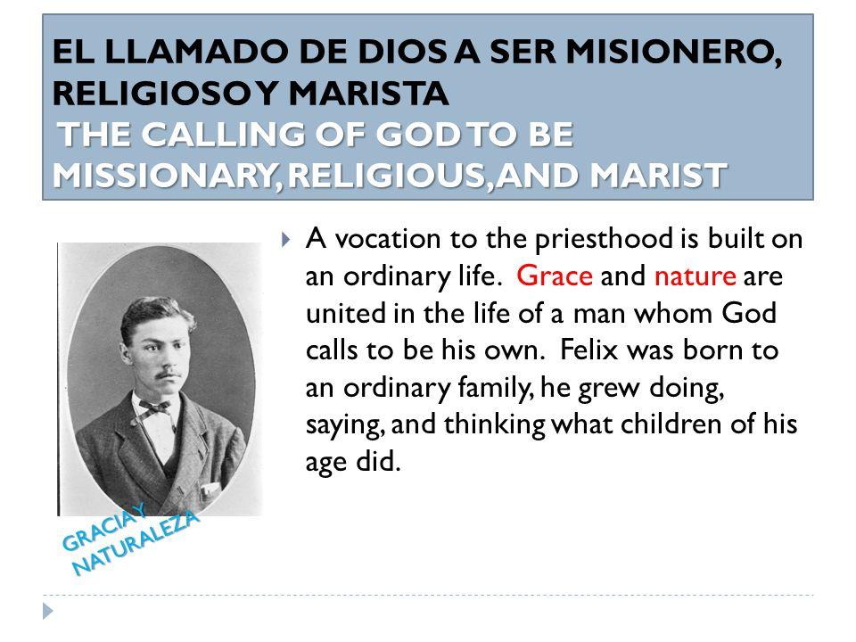 MINISTERIO SACERDOTAL DEL P.FÉLIX Y SU VIDA RELIGIOSA EN LOS AÑOS DE PREPARACION PARA SER MSPS FR.