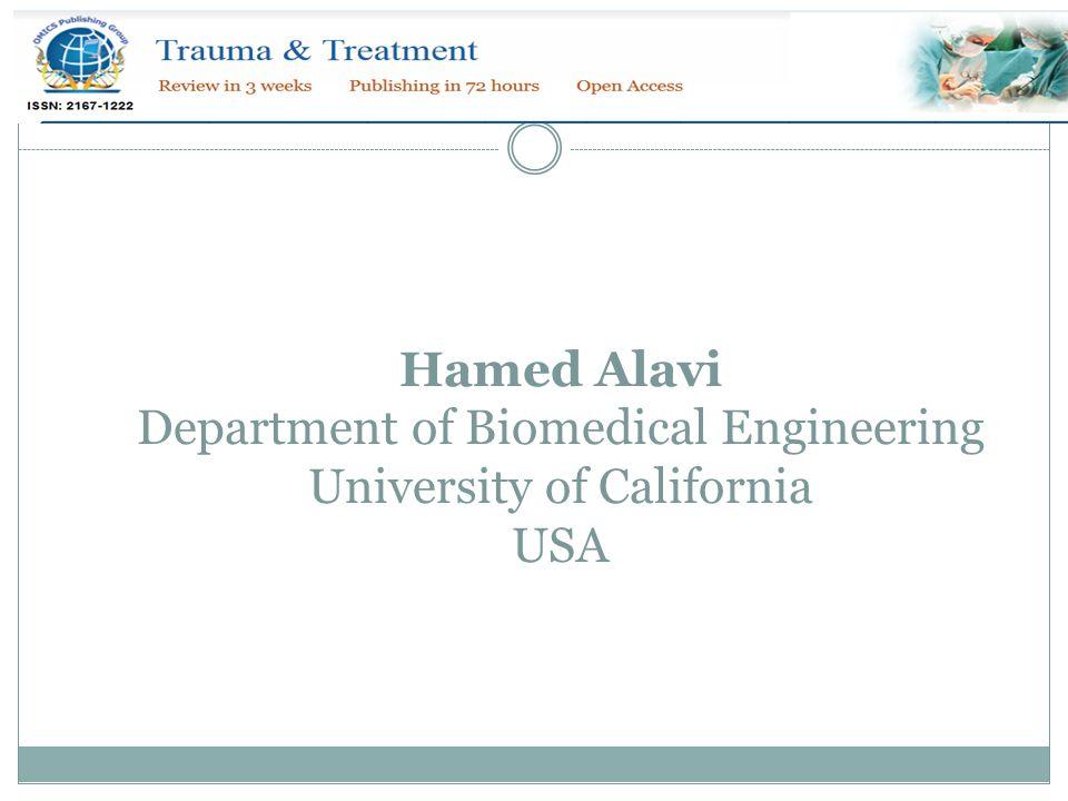 Hamed Alavi Department of Biomedical Engineering University of California USA