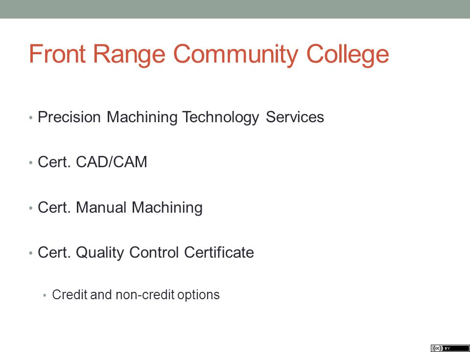 Front Range Community College Precision Machining Technology Services Cert.