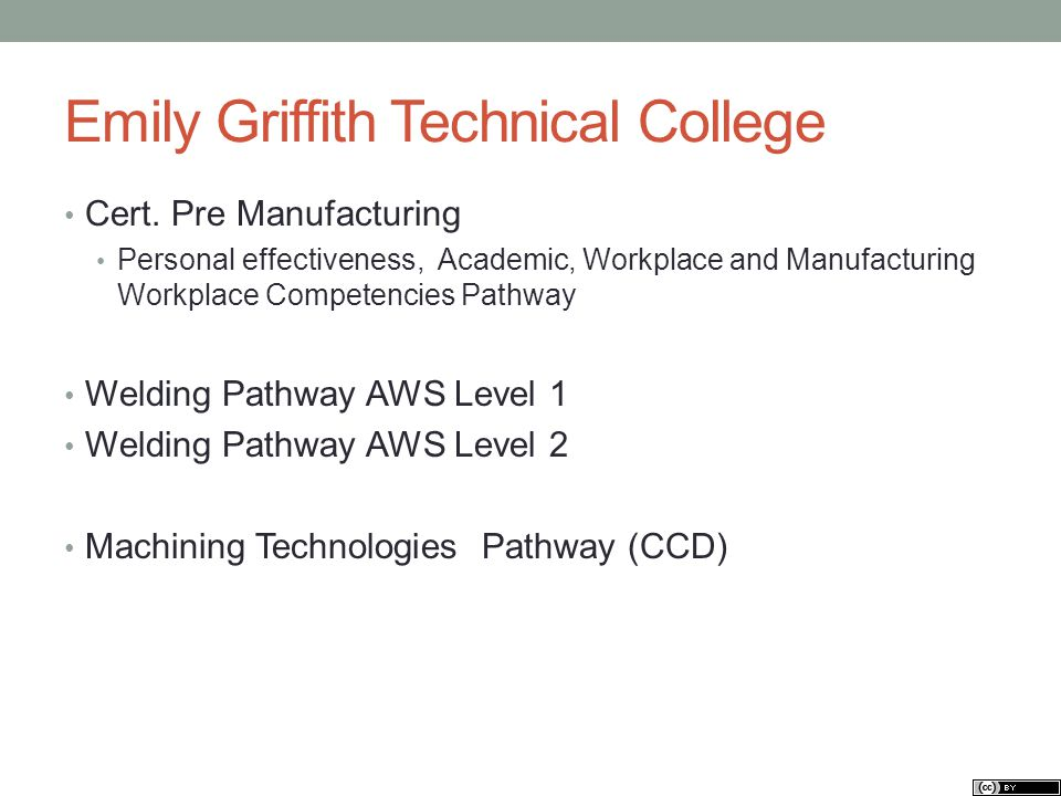 Emily Griffith Technical College Cert.