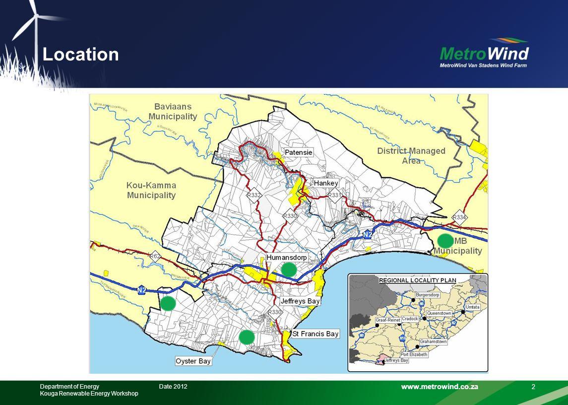 www.metrowind.co.za Location Date 2012Department of Energy Kouga Renewable Energy Workshop 2