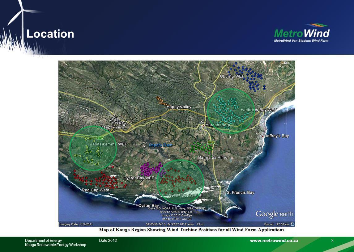 www.metrowind.co.za Location 3 Date 2012Department of Energy Kouga Renewable Energy Workshop