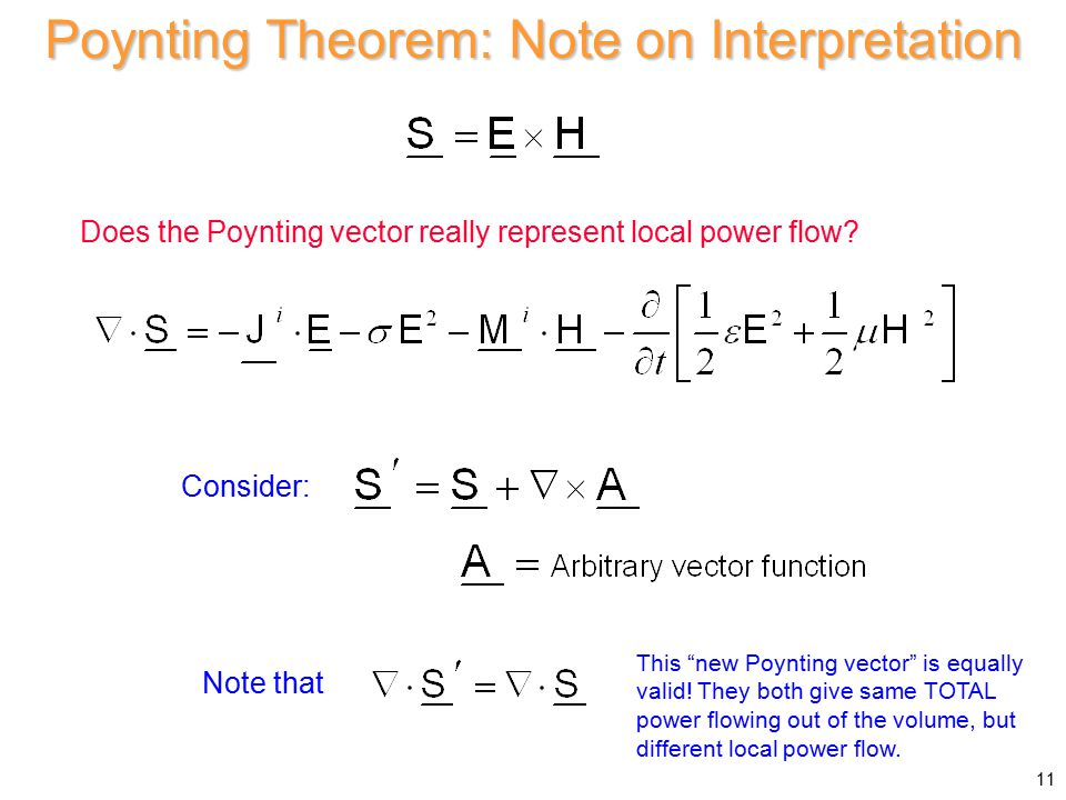 Poynting Theorem: Note on Interpretation Does the Poynting vector really represent local power flow.