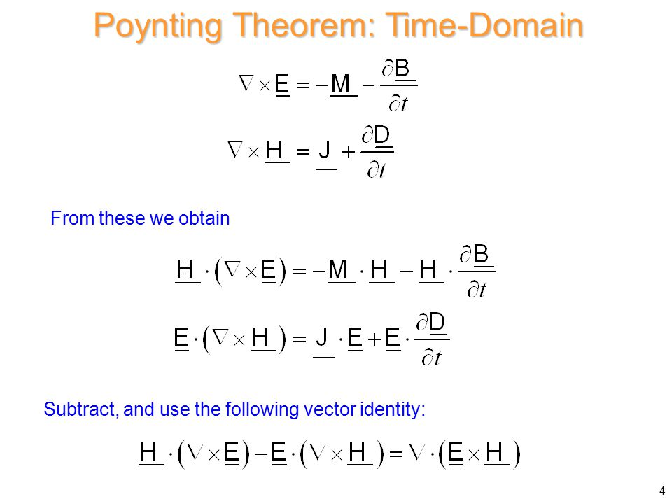 Define Next use (complex Poynting vector) Note: Then Complex Poynting Theorem (cont.) 15 Next, collect real and imaginary parts in the last term on the RHS.