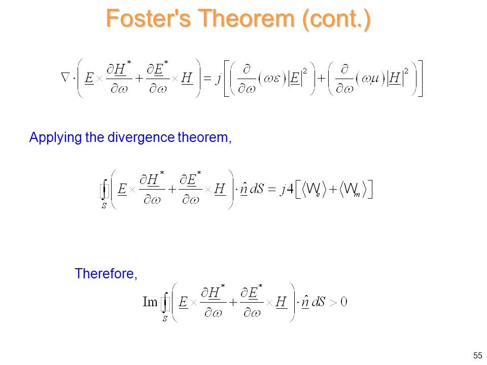 Foster s Theorem (cont.) Applying the divergence theorem, Therefore, 55