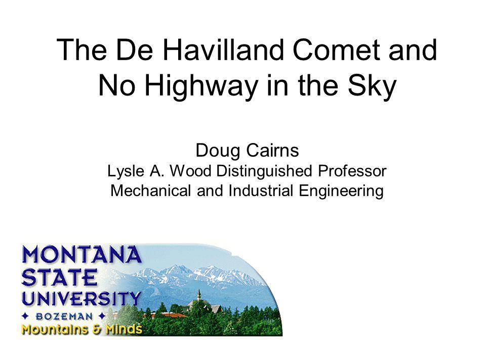 The De Havilland Comet and No Highway in the Sky Doug Cairns Lysle A.