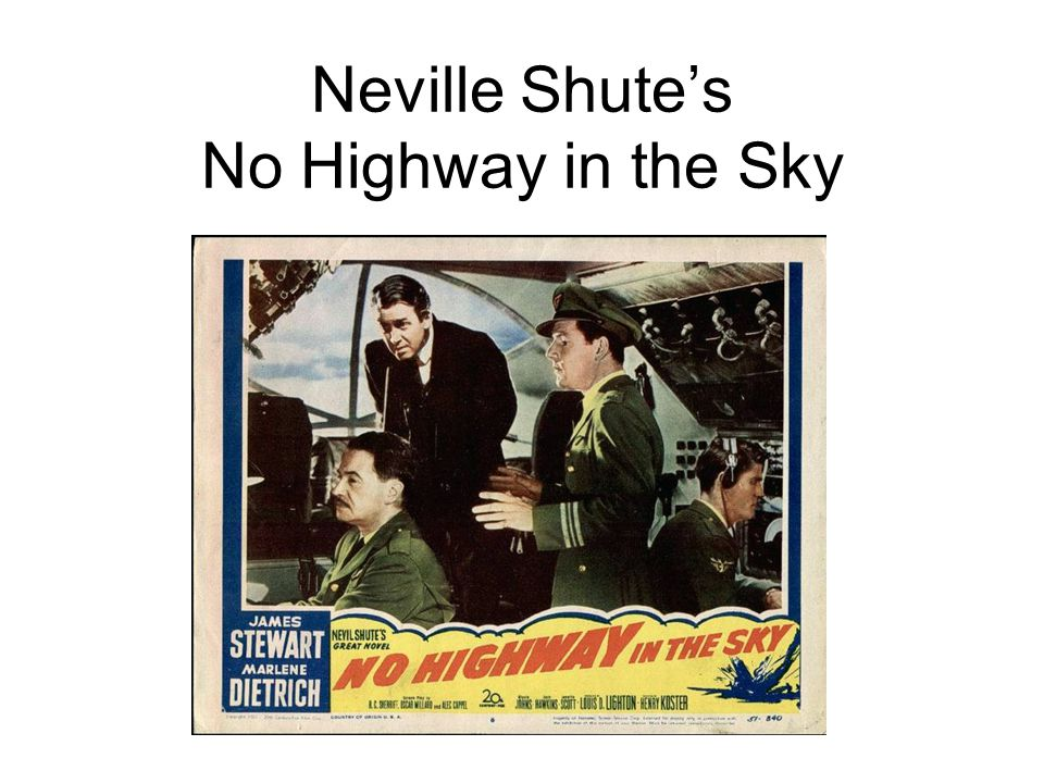 Neville Shute's No Highway in the Sky