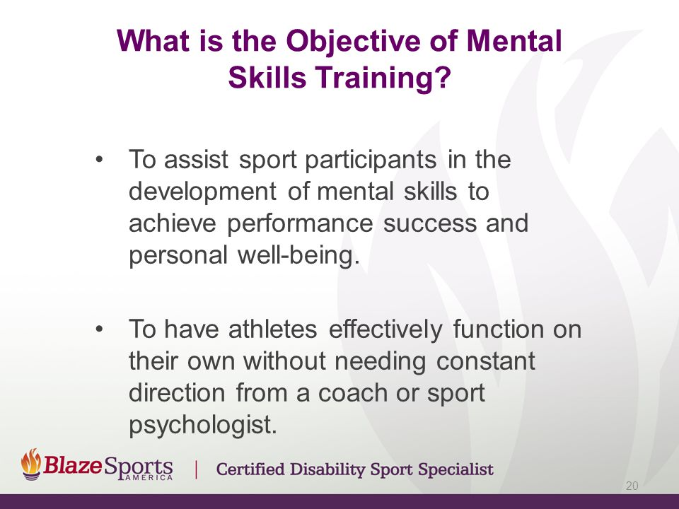 What is the Objective of Mental Skills Training.