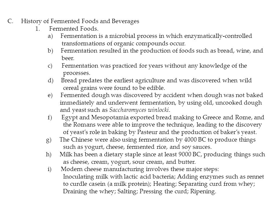 C. History of Fermented Foods and Beverages 1. Fermented Foods.