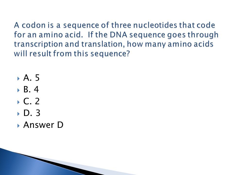  A. 5  B. 4  C. 2  D. 3  Answer D