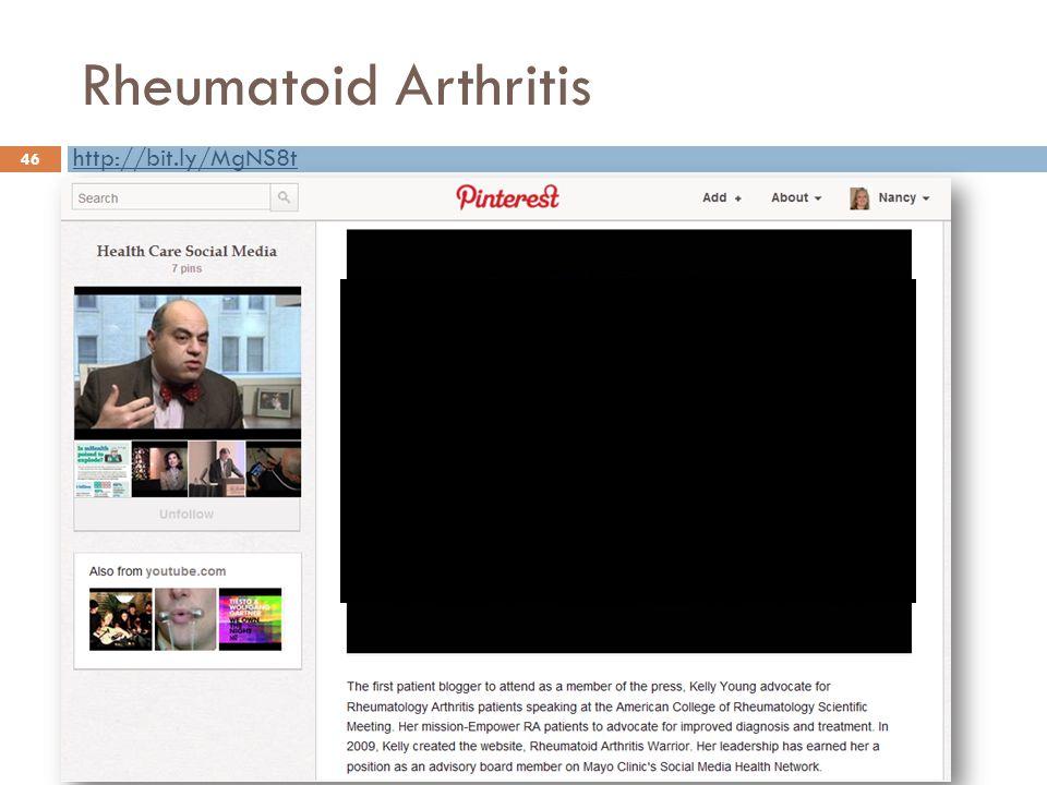 Rheumatoid Arthritis 46 http://bit.ly/MgNS8t