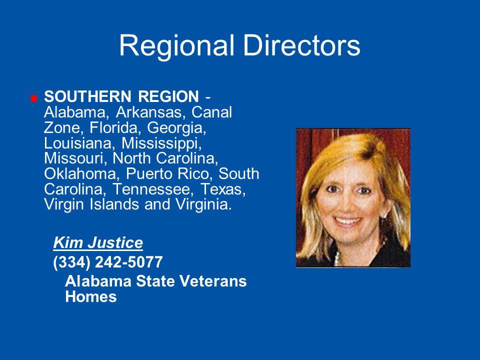 Regional Directors SOUTHERN REGION - Alabama, Arkansas, Canal Zone, Florida, Georgia, Louisiana, Mississippi, Missouri, North Carolina, Oklahoma, Puer