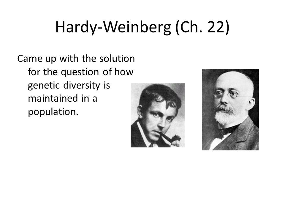 Hardy-Weinberg (Ch.
