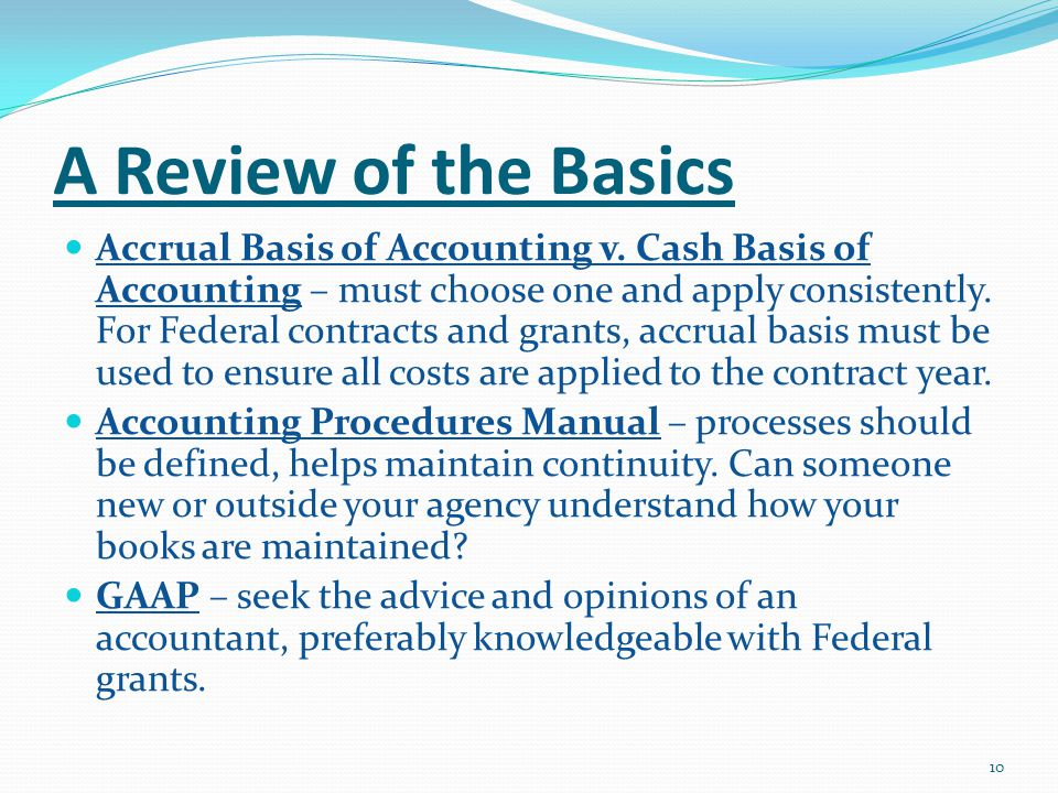 A Review of the Basics Accrual Basis of Accounting v.