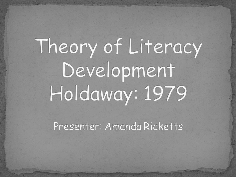 Holdaway believed that learning to read was a natural development that is closely linked to a child's natural development of oral language skills.