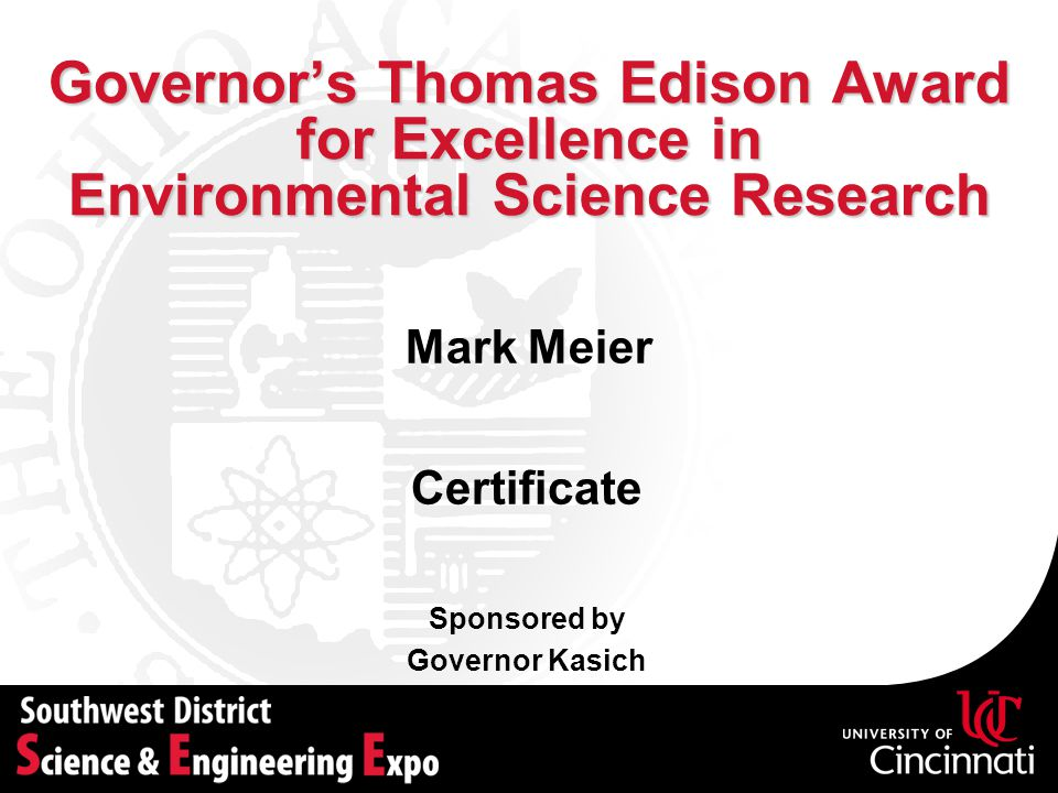 Governor's Thomas Edison Award for Excellence in Environmental Science Research Sponsored by Governor Kasich Certificate Mark Meier