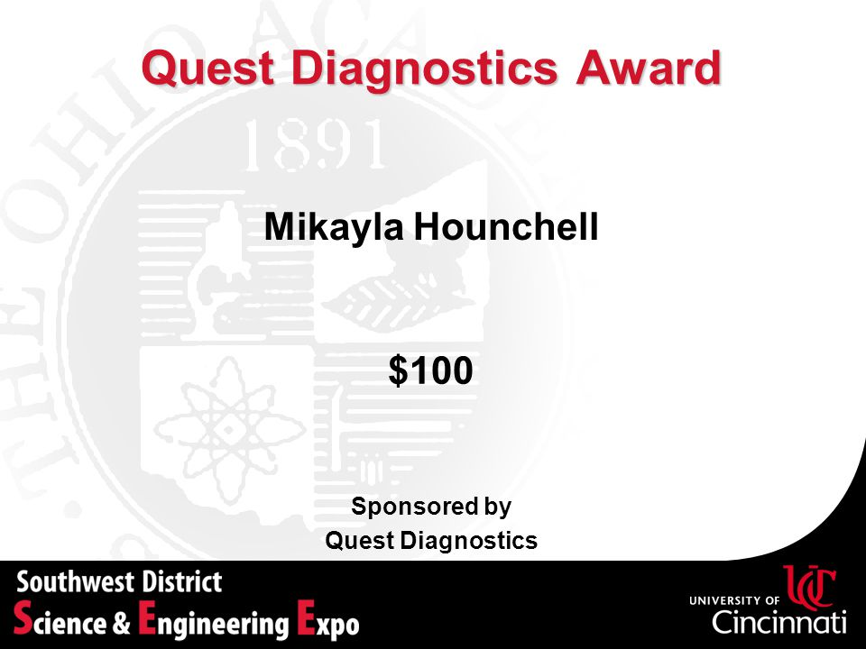 Quest Diagnostics Award Sponsored by Quest Diagnostics $100 Mikayla Hounchell