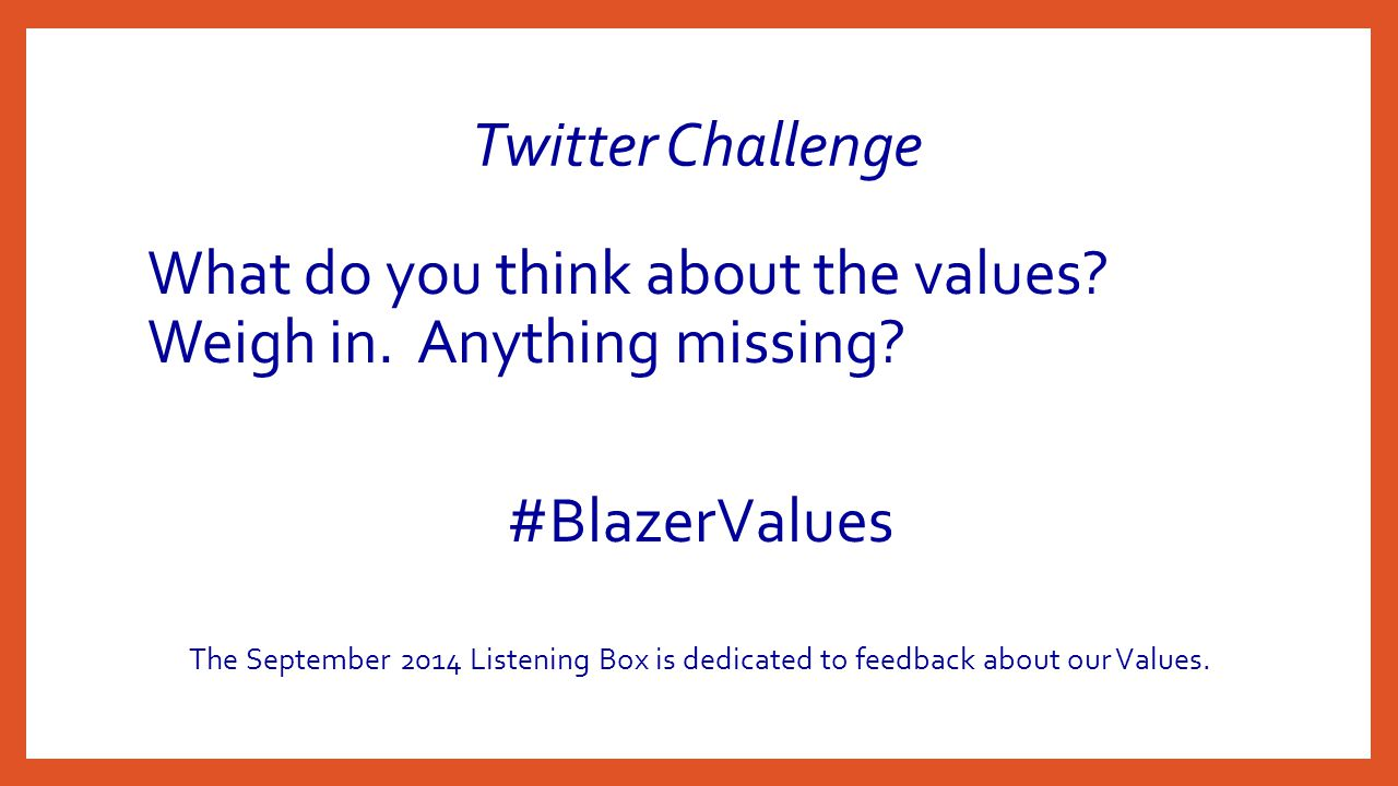 Twitter Challenge What do you think about the values.