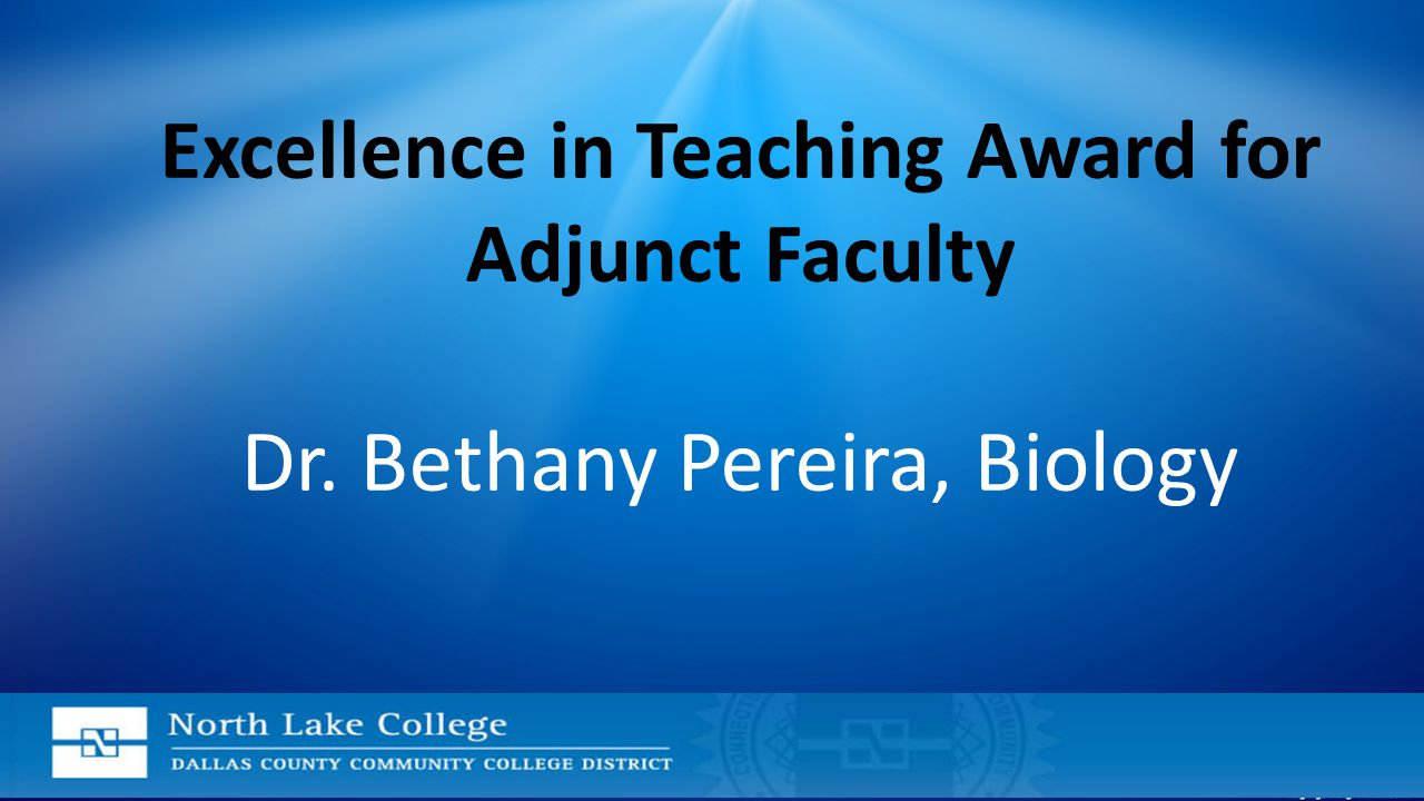 Excellence in Teaching Award for Adjunct Faculty Dr. Bethany Pereira, Biology
